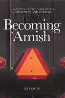 """""""Becoming Amish"""""""