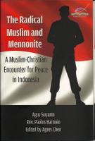 'The Radical Muslim and Mennonite'
